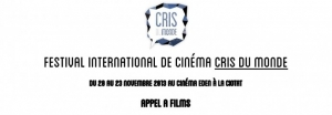 Festival international du cinéma CRIS DU MONDE / Appel à films