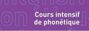 COURS INTENSIF DE PHONETIQUE