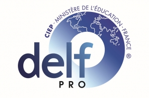 Inscriptions aux examens du DELF Pro : session Juin 2018