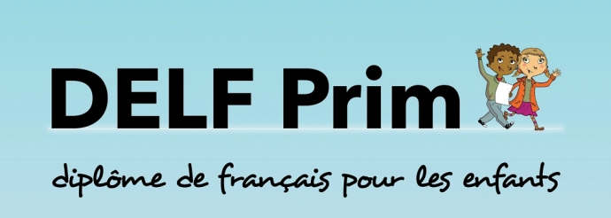 Inscriptions aux examens du DELF PRIM : session Mai 2017
